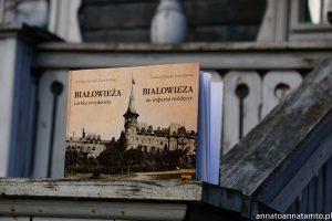 Białowieża-śladami carskiej rezydencji