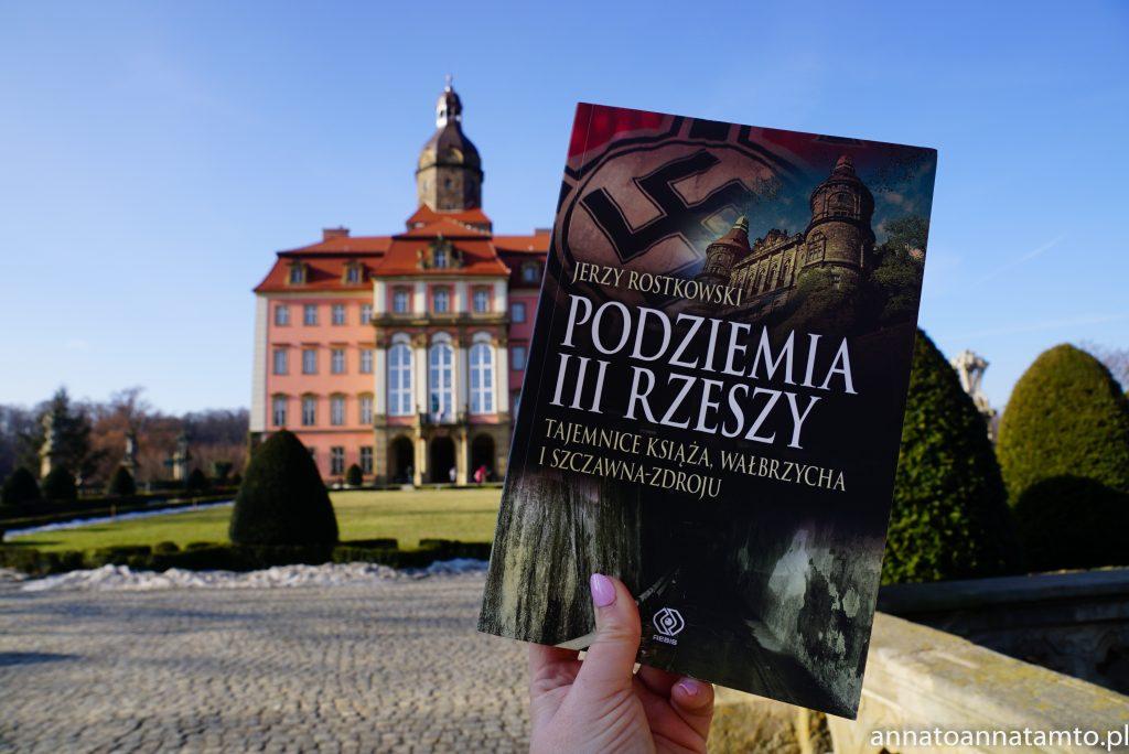 """""""Podziemia III Rzeszy. Tajemnice Książa, Wałbrzycha i Szczawna -Zdroju"""""""