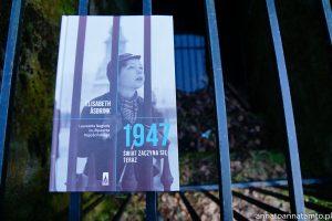 """recenzja książki """"1947. Świat zaczyna się teraz"""""""
