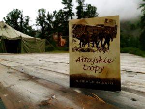 Ałtajskie tropy Witold Michałowski